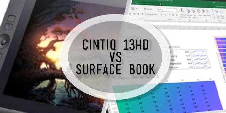 Surface Book vs Wacom Cintiq – A Viable Replacement?